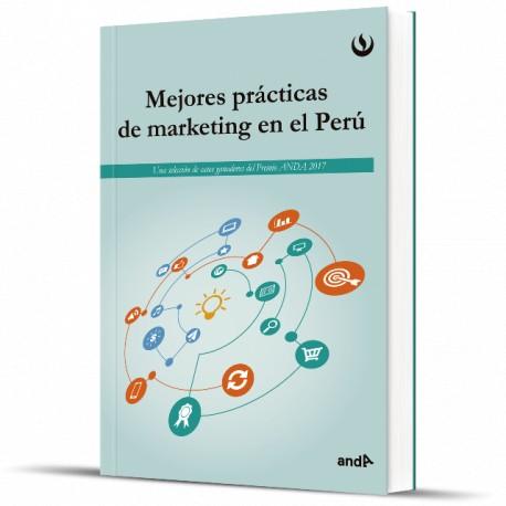 Mejores prácticas de marketing en el Perú - 2017