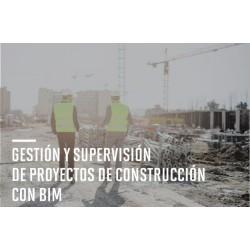 Gestión y Supervisión de Proyectos de Construcción con BIM