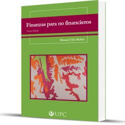 Finanzas para no financieros. 3ra. Edición