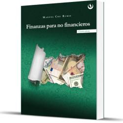 Finanzas para no financieros. 4ta. Edición