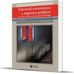 Libertad económica y regimen político 2da Edición