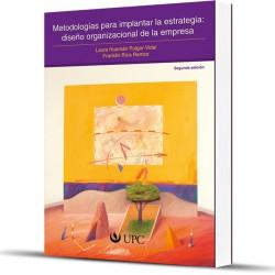 Metodología para implantar la estrategia. 2da. Edición
