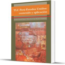 TLC Peru -Estados Unidos. Contenido y aplicación