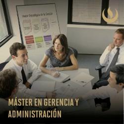 Maestría en Gerencia y Administración