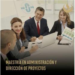 Maestría en Administración y Dirección de Proyectos