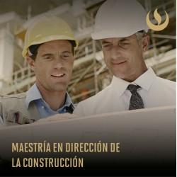 Maestría en Dirección de la Construcción
