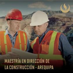 Maestría en Dirección de la Construcción - Arequipa