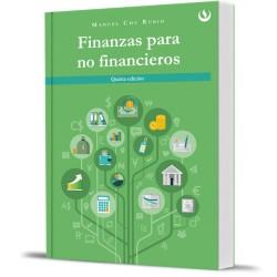 Finanzas para no financieros. 5ta. Edición
